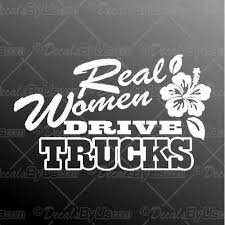 Great Deals On Real Women Drive Trucks Car Stickers