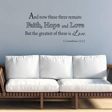 And Now These Three Remain Faith Hope And Love Bible Wall Quotes Dec