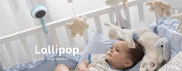Lollipop Smart Baby Monitor A Revolutionary Baby Caring System
