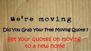 grab quotes on moving to a new home save up to %