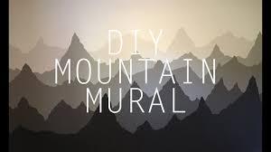 Diy Mountain Mural Youtube