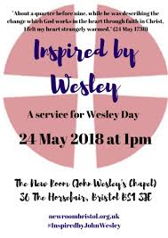 A Service for Wesley Day - The New Room Bristol, John Wesley's Chapel