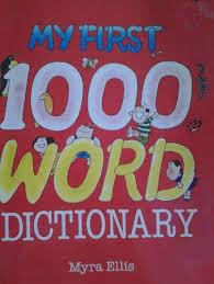 My first 1000 word dictionary: Ellis, Myra: 9789971410568: Amazon.com: Books