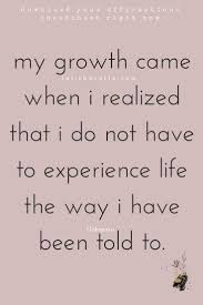 inspirational quote about life experience life in your own way