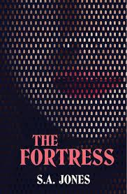 The Fortress by S.A. Jones · Readings.com.au