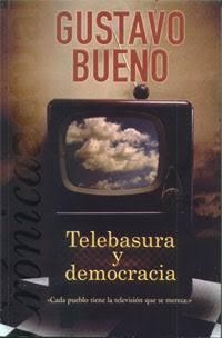 Telebasura y democracia (Cada pueblo tiene la televisión que se merece) - Gustavo Bueno - libro escaneado en formato pdf Images?q=tbn%3AANd9GcQK8_KBMMrEaP3vjSlKt_FJt2BFej_FJJeRUEjg2TvTrSr43ujK