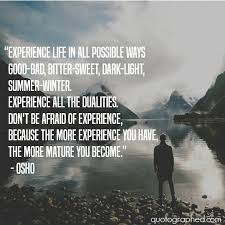 a quote by osho on experiencing life by aurumgen on