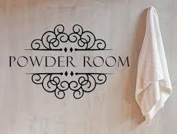 Powder Room Sign Bathroom Vinyl Wall Decal Inspirational Wall Signs