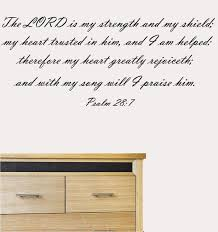 Psalm 28 7 The Lord Is My Strength Christian Wall Decal Inspirat Inspirational Wall Signs