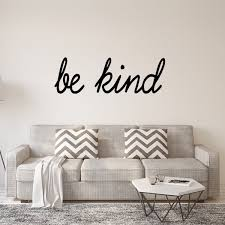 Be Kind Wall Decal Inspirational Be Kind Quotes