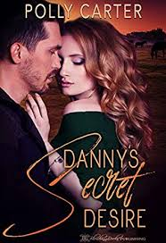 Danny's Secret Desire by Polly Carter