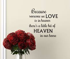 Because Someone We Love Is In Heaven Decal Heaven Wall Decal Remembrance Gift In Memory Of Gift Idea Funeral Gifts Family Wall Decal With Images Vinyl Lettering Vinyl Wall Decals Wall