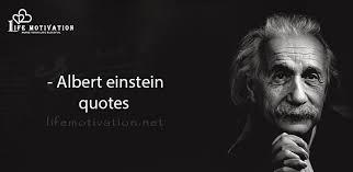 albert einstein quotes life motivation