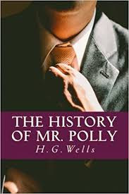 The History of Mr. Polly: Wells, H G: 9781543268980: Amazon.com: Books