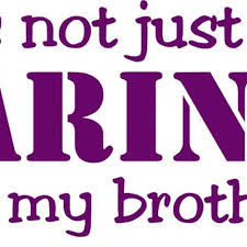 Vova He S Not Just A Marine He S My Brother Military Decal Marines Sibling Family Member Vinyl Car Decal Laptop Decal Window Wall Sticker