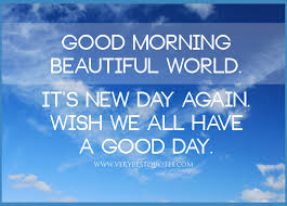 its a great day quotes quotesgram