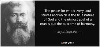 hazrat inayat khan quote the peace for which every soul strives