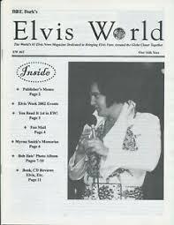 BILL BURK'S - ELVIS WORLD NO 63 - 2002 - 100% PRESLEY MAG -MYRNA SMITH  INTERVIEW   eBay