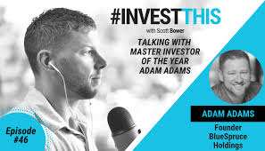 INVESTTHIS EP 46: Talking with Master Investor of the Year, Adam ...