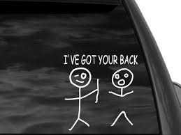 Funny Stick Figure I Ve Got Your Back Rear Window Decal Etsy