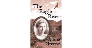 The Eagle Rises by Addie Greene