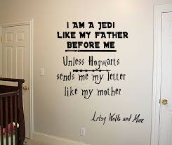 Star Wars Harry Potter Wall Decal I Am A Jedi Like My Father Before Me Unless Hogwarts S Harry Potter Wall Decals Harry Potter Wall Decor Harry Potter Wall Art