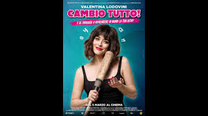 Cambio tutto - Trailer ITA Ufficiale HD - YouTube