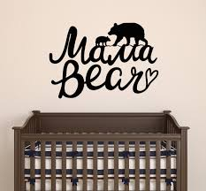 Vinyl Wall Decal Words Bear Mama Nursery Decor Stickers Mural 22 5 In Wallstickers4you