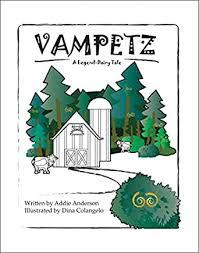 Amazon.com: Vampetz: A Legend- Dairy Tale eBook: Anderson, Addie,  Colangelo, Dina: Kindle Store