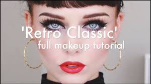 retro clic makeup tutorial you