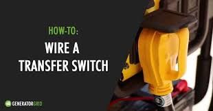 how to wire a transfer switch to your