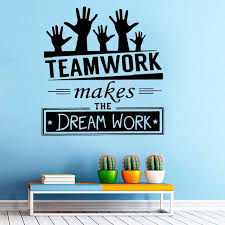 Teamwork Makes The Dream Work Creative Quotes Decal Office Wall Stickers Wall Art Quotes Creativity Quotes Quote Decals