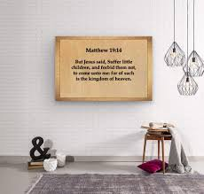 Matthew 19 14 Scripture On The Walls