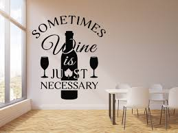 Vinyl Wall Decal Bar Restaurant Funny Kitchen Quote Wine Drink Sticker Wallstickers4you