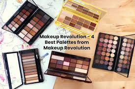 makeup revolution 4 best palettes