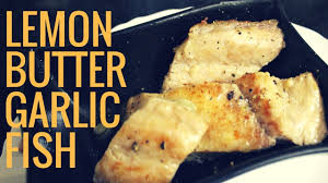 Fish in Lemon Butter Garlic sauce ...