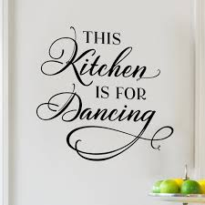 Kitchen Vinyl Wall Decal This Kitchen Is For Dancing Decal Etsy