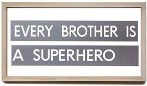 Amazon Com Pealrich Wood Framed Funny Sign Every Brother Is A Superhero Sign Childs Room Signs Kids Room Sign Boys Room Sign Boys Room Framed Wood Signs Home Decor Wall Art 8 12 Inch