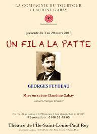 Le fîl à la patte de Georges Feydeau, mise en scène par Claudine ...