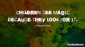 quotes about childhood magic quotes