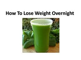 how to lose weight overnight fast