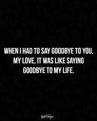 sad quotes that describe the pain of saying goodbye yourtango