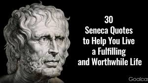 seneca quotes to help you live a fulfilling and worthwhile life