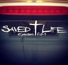 Saved Life 11 Hq Christian Car Window Vinyl Decal Jesus Christ Religous Christian Car Decals Christian Car Decals Window Stickers Car Decals Vinyl