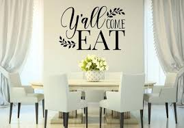 Y All Come Eat Wall Decal Dining Room Decal Kitchen Etsy