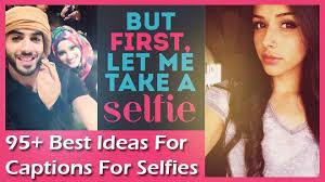 best selfie captions ideas for instagram facebook