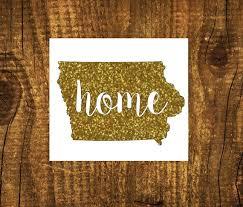 Glitter Iowa Home Decal Iowa State Decal Homestate Decals Love Sticker Love Decal Car Decal Car Stickers Bumper 1 Vinyl Decals Iowa Iowa State