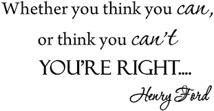 Amazon Com Whether You Think You Can Or Think You Cant You Re Right Wall Decal Henry Ford Inspirational Quotes Sayings Vwaq 563 Home Kitchen