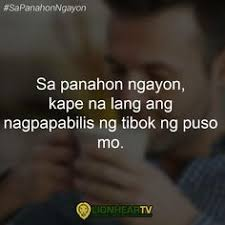 best coffee images tagalog quotes pinoy quotes hugot