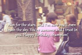 aim for the stars and i m birthday wish for boyfriend